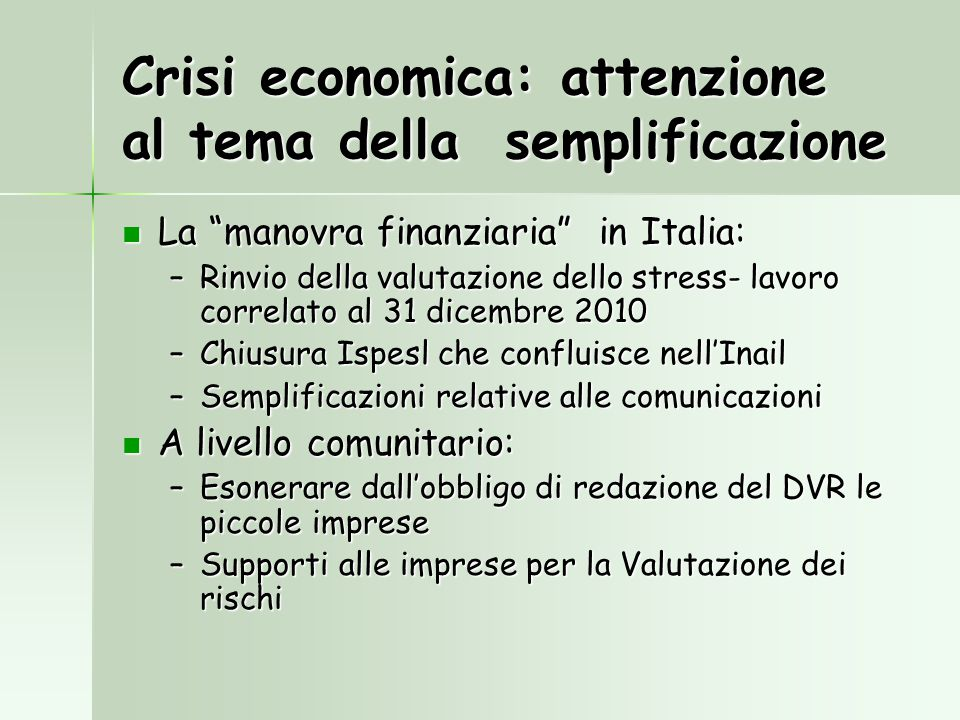 Crisi economica: attenzione al tema della semplificazione