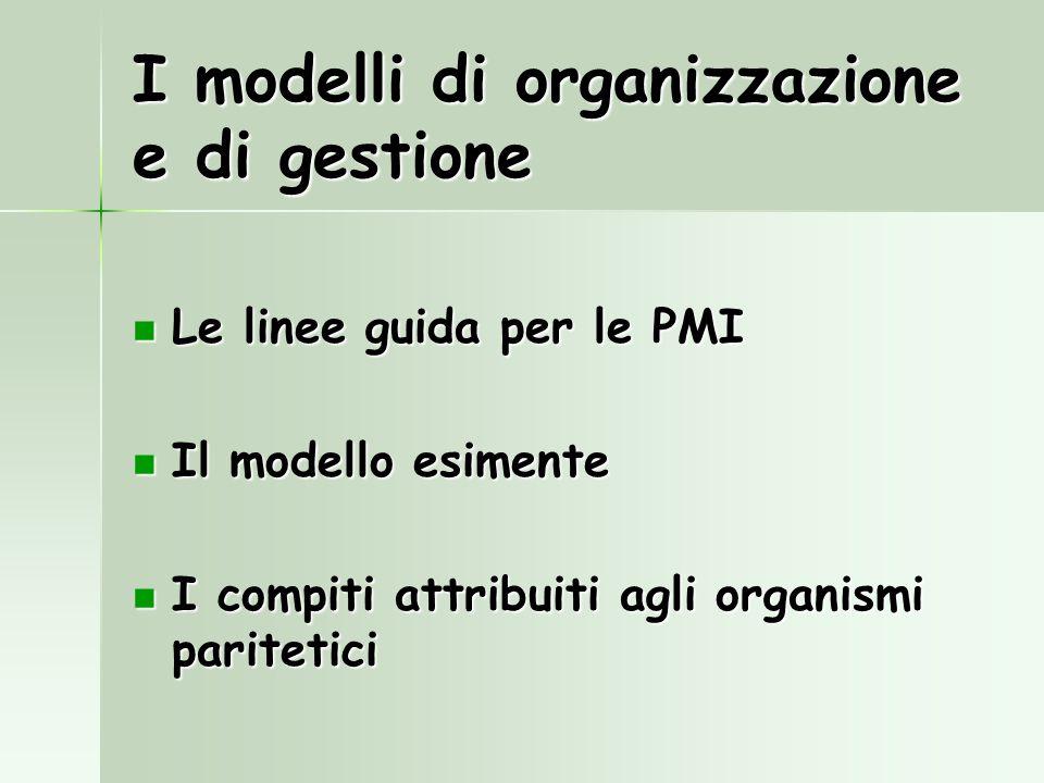 I modelli di organizzazione e di gestione