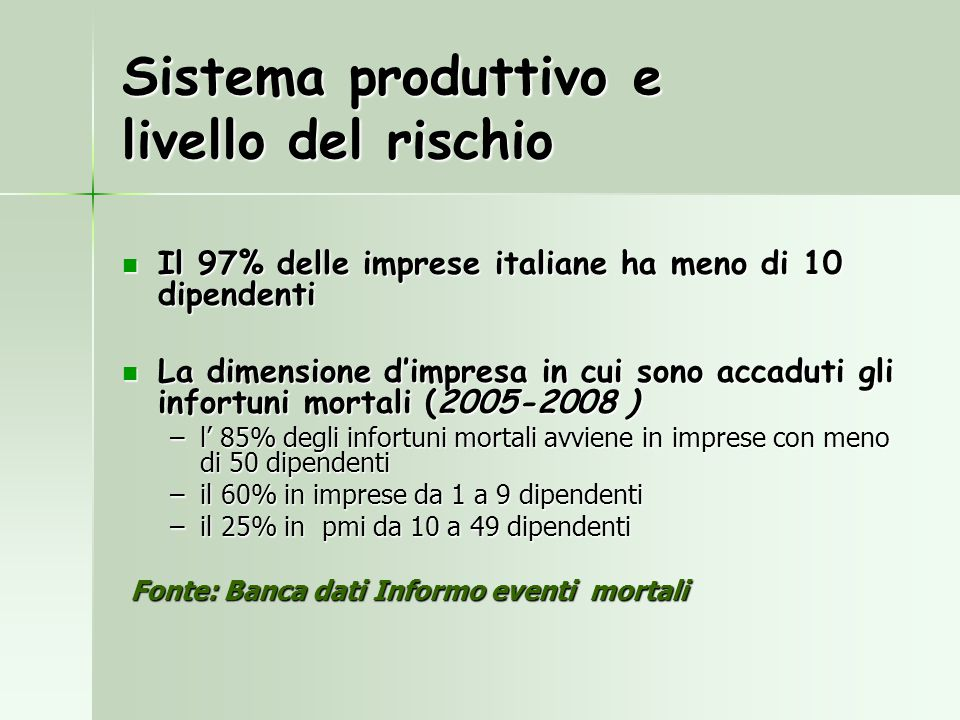 Sistema produttivo e livello del rischio