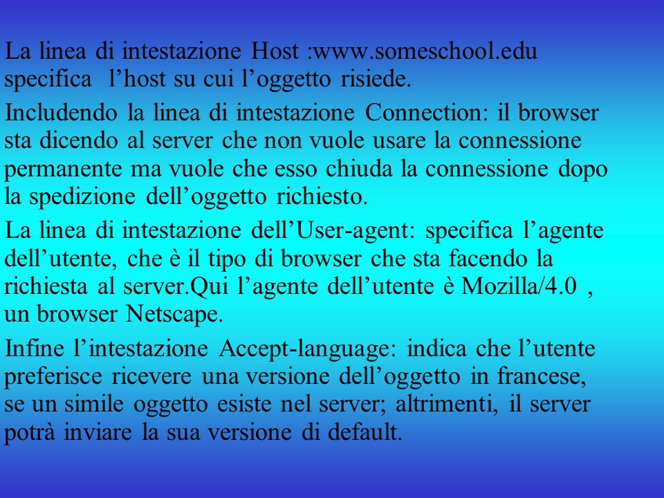 La linea di intestazione Host :www. someschool