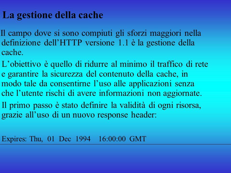 La gestione della cache