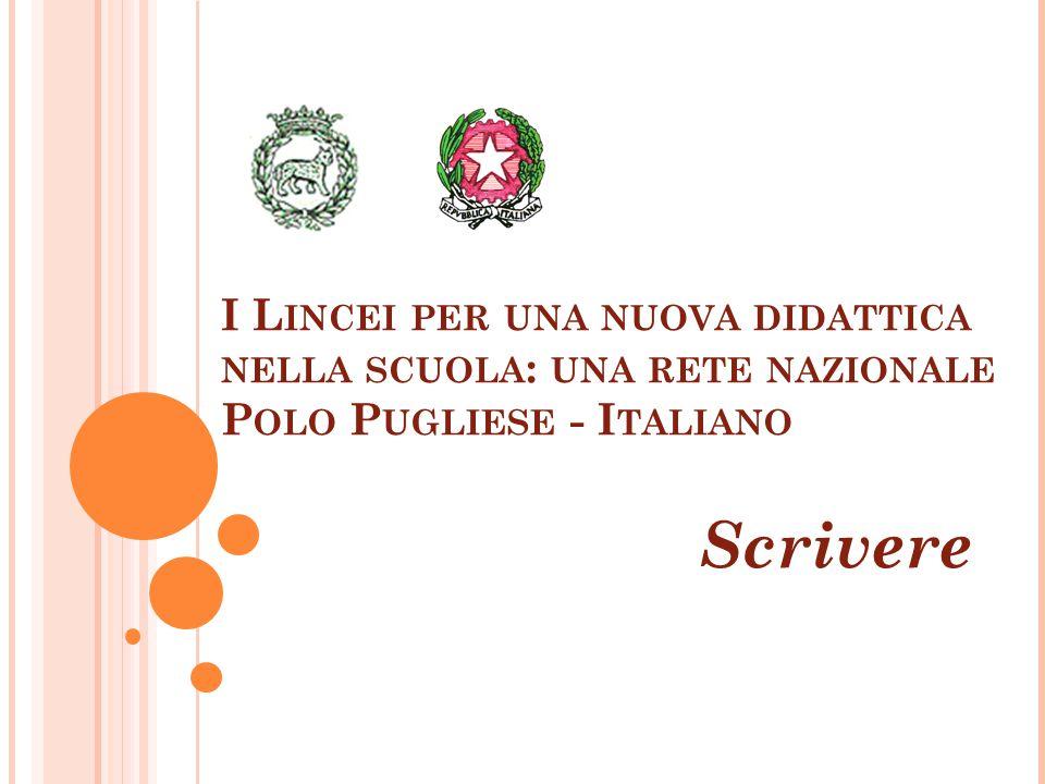 I Lincei per una nuova didattica nella scuola: una rete nazionale Polo Pugliese - Italiano