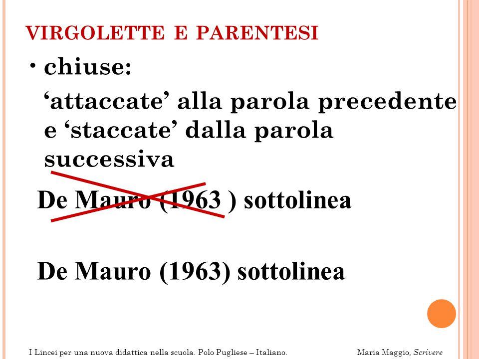 De Mauro (1963 ) sottolinea De Mauro (1963) sottolinea