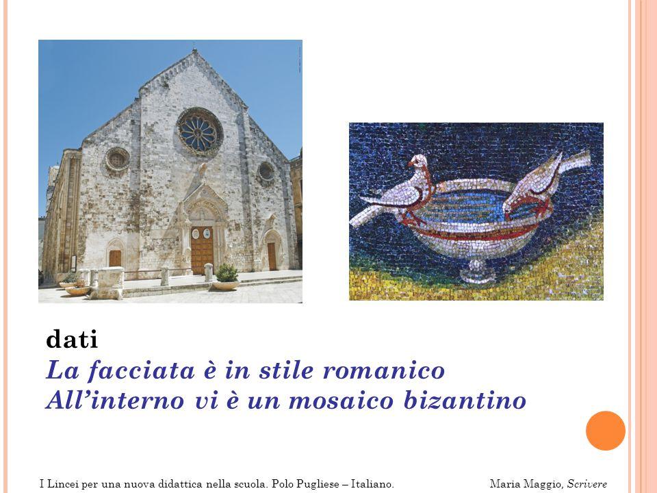 La facciata è in stile romanico All'interno vi è un mosaico bizantino