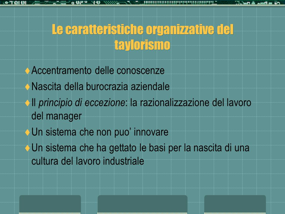 Le caratteristiche organizzative del taylorismo