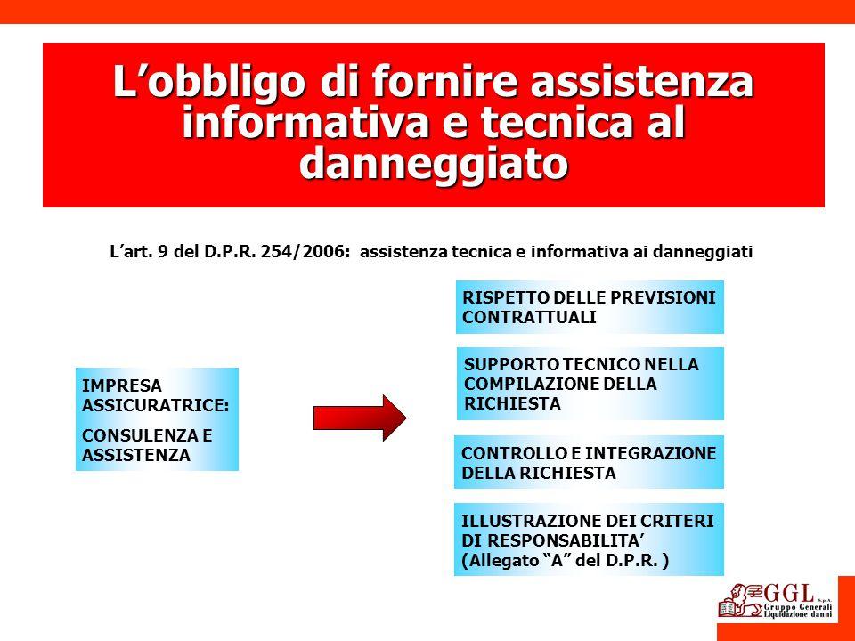 L'obbligo di fornire assistenza informativa e tecnica al danneggiato
