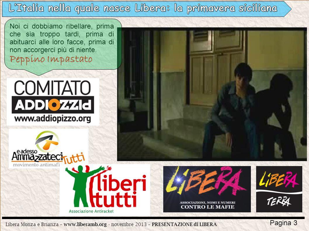 L'Italia nella quale nasce Libera: la primavera siciliana