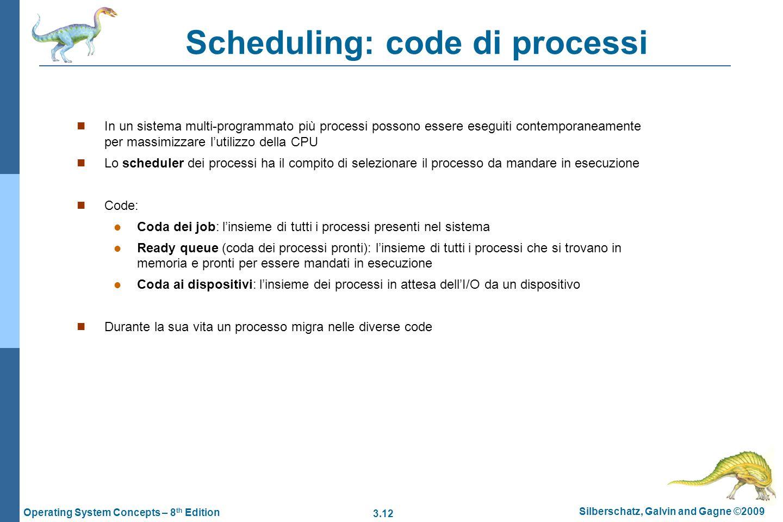 Scheduling: code di processi