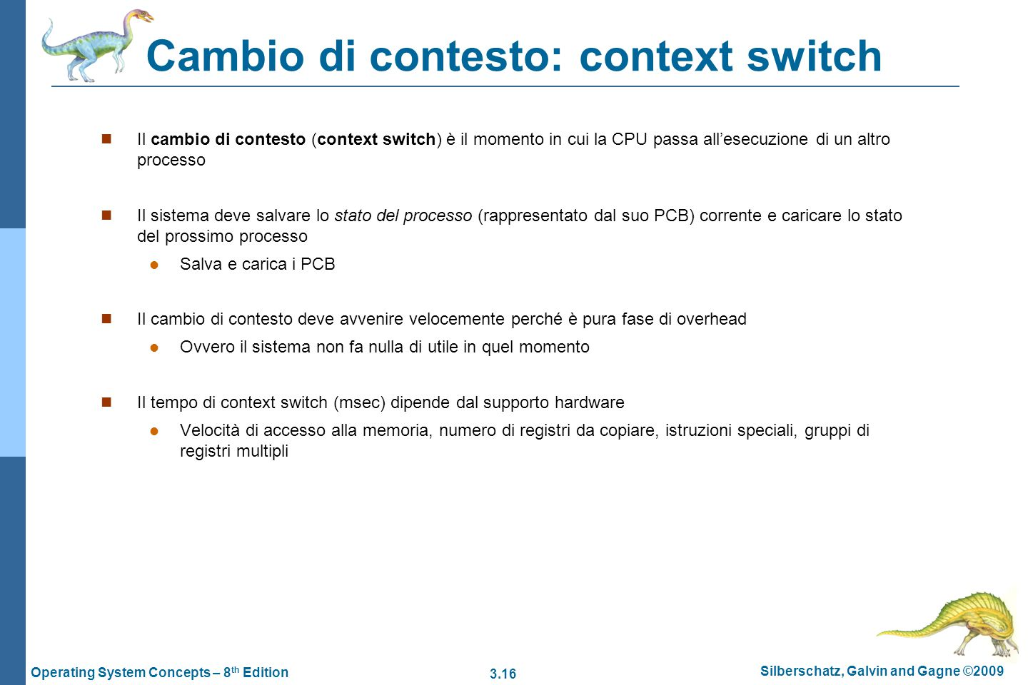 Cambio di contesto: context switch