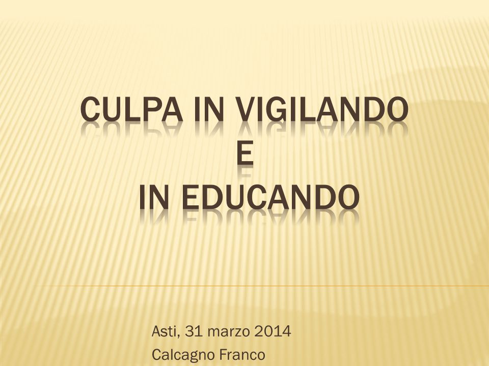 Culpa in vigilando e in educando