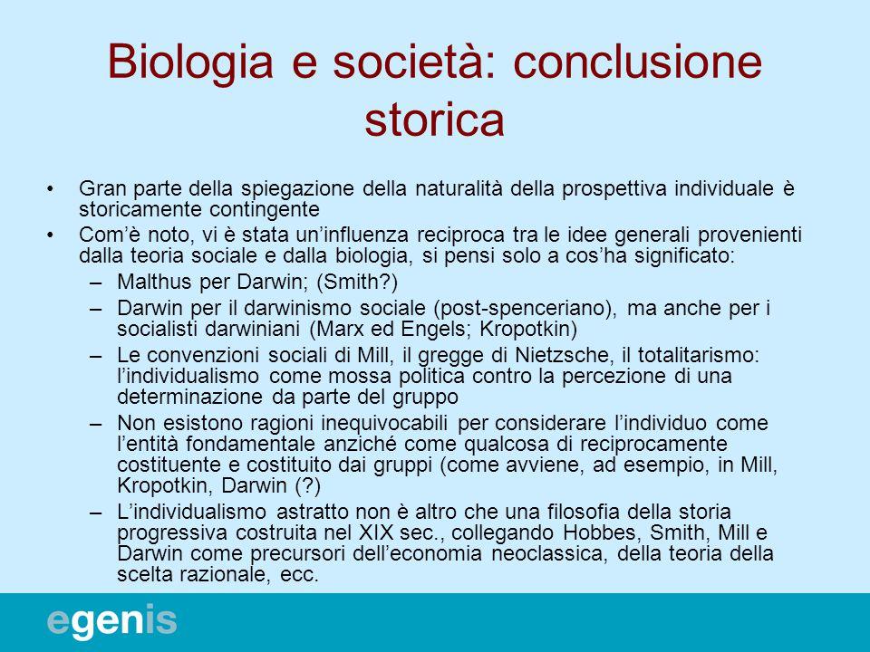 Biologia e società: conclusione storica