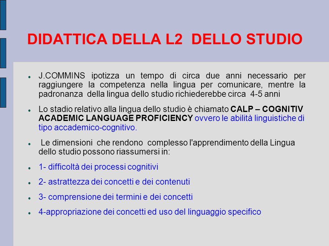 DIDATTICA DELLA L2 DELLO STUDIO
