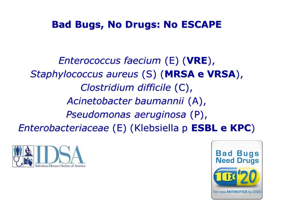 Bad Bugs, No Drugs: No ESCAPE