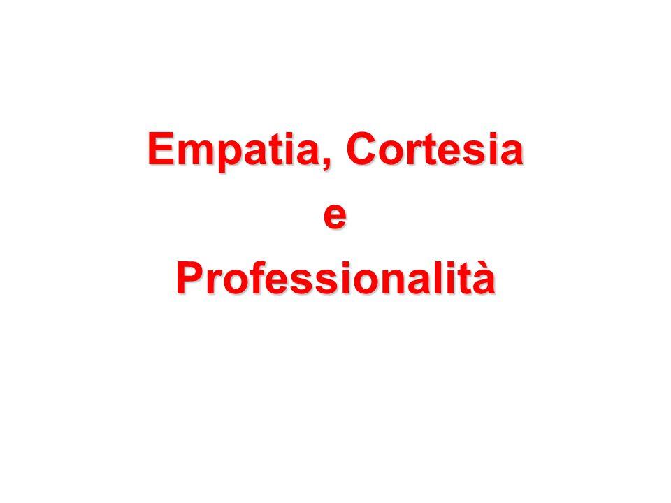 Empatia, Cortesia e Professionalità