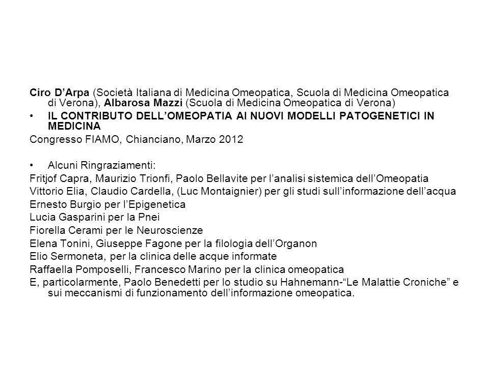 Ciro D'Arpa (Società Italiana di Medicina Omeopatica, Scuola di Medicina Omeopatica di Verona), Albarosa Mazzi (Scuola di Medicina Omeopatica di Verona)