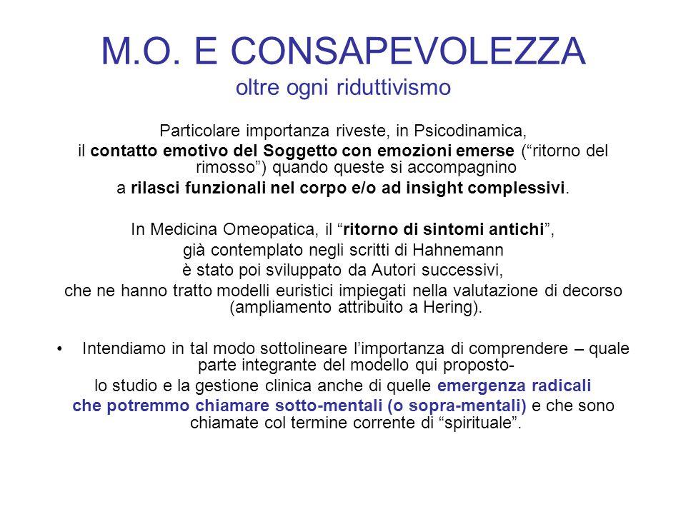M.O. E CONSAPEVOLEZZA oltre ogni riduttivismo