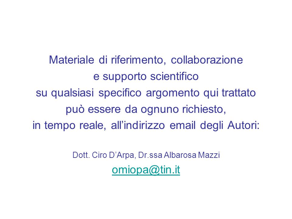 Materiale di riferimento, collaborazione e supporto scientifico