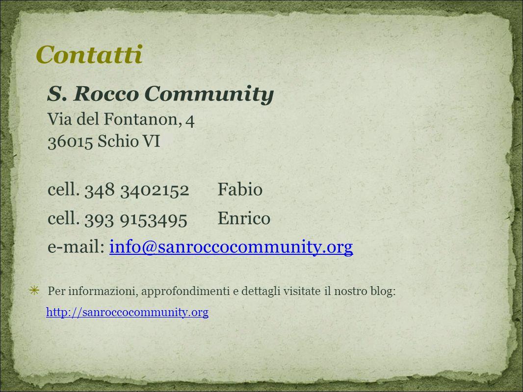 Contatti cell. 348 3402152 Fabio cell. 393 9153495 Enrico