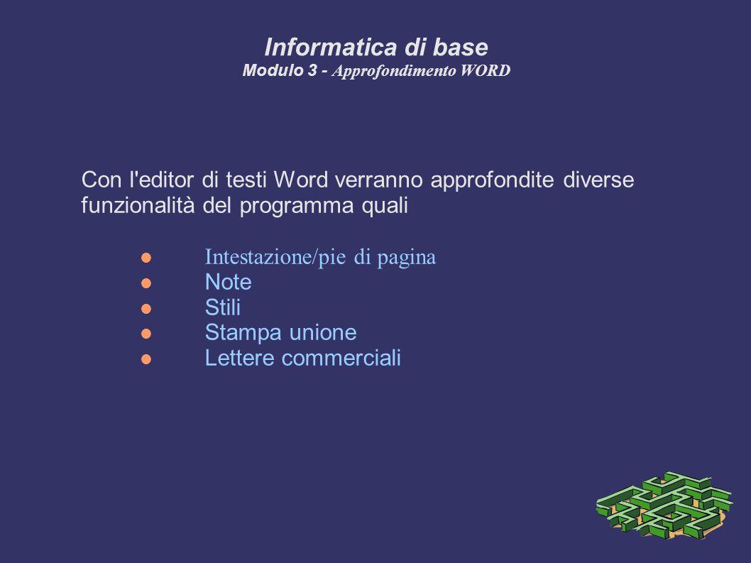 Informatica di base Modulo 3 - Approfondimento WORD