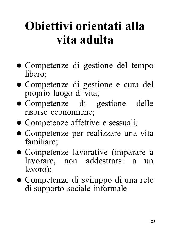 Obiettivi orientati alla vita adulta