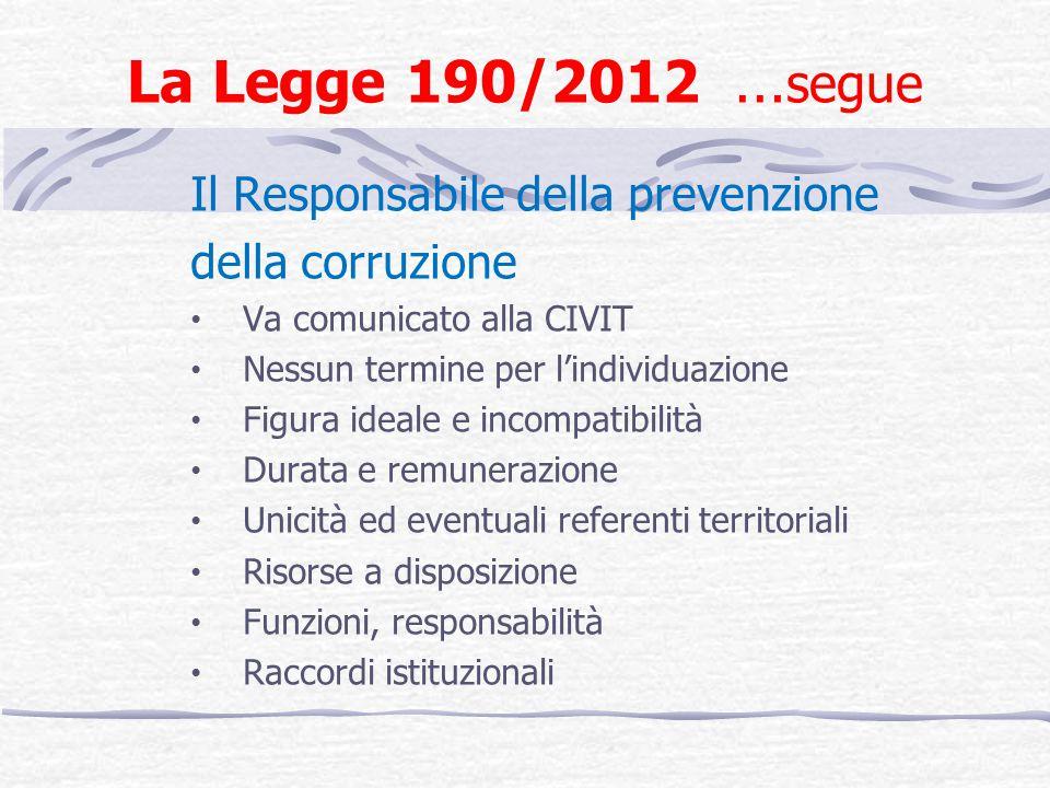 La Legge 190/2012 …segue Il Responsabile della prevenzione