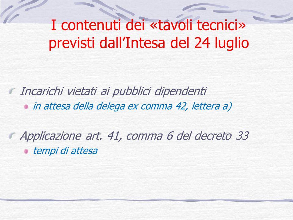 I contenuti dei «tavoli tecnici» previsti dall'Intesa del 24 luglio