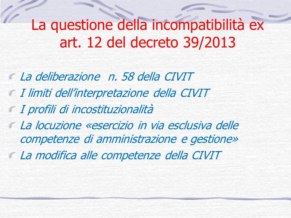La questione della incompatibilità ex art. 12 del decreto 39/2013