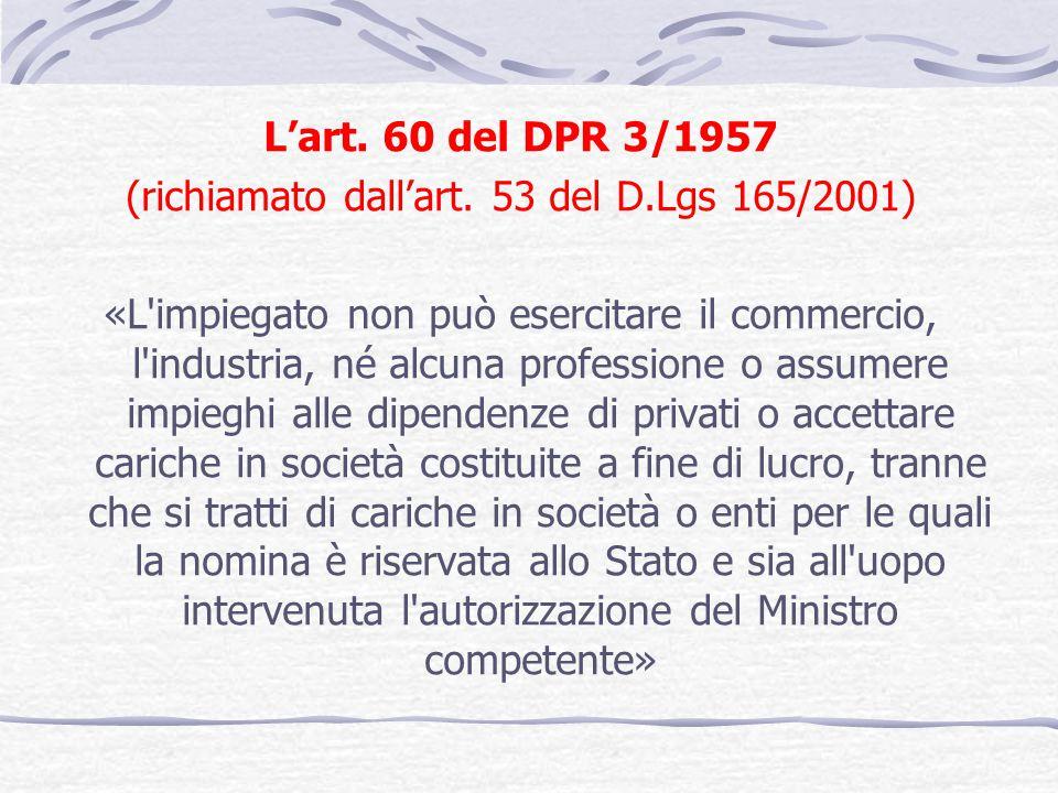 (richiamato dall'art. 53 del D.Lgs 165/2001)