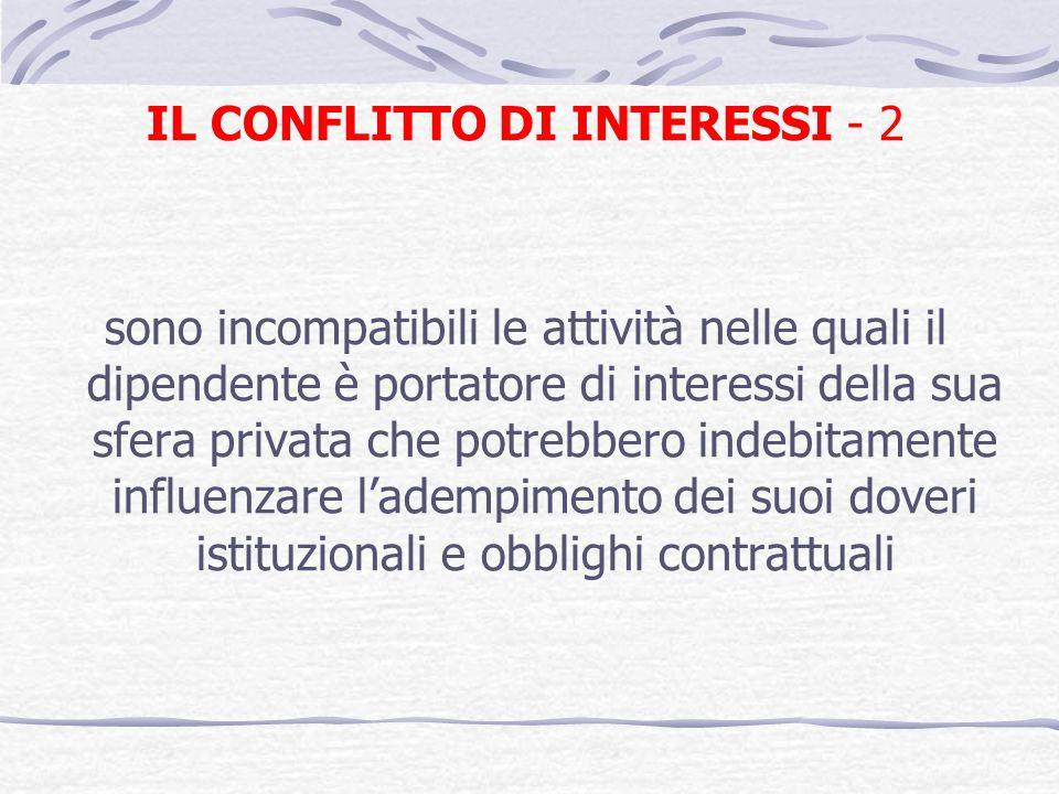 IL CONFLITTO DI INTERESSI - 2