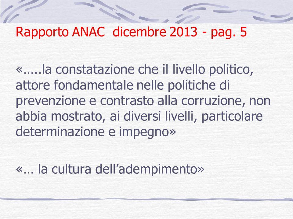 Rapporto ANAC dicembre 2013 - pag. 5 «…
