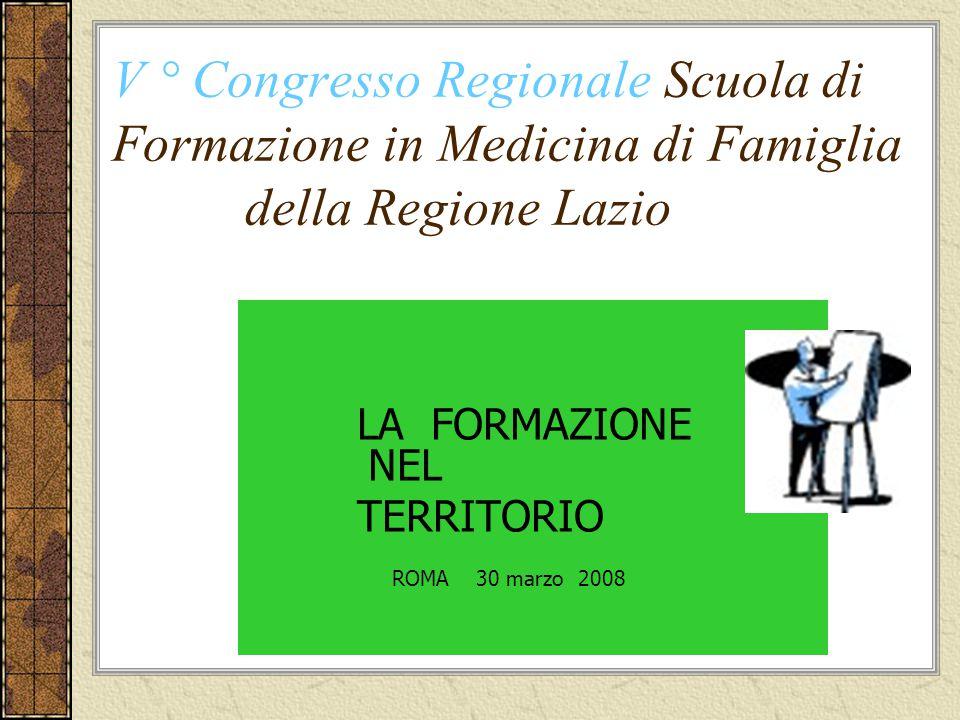 V ° Congresso Regionale Scuola di Formazione in Medicina di Famiglia della Regione Lazio