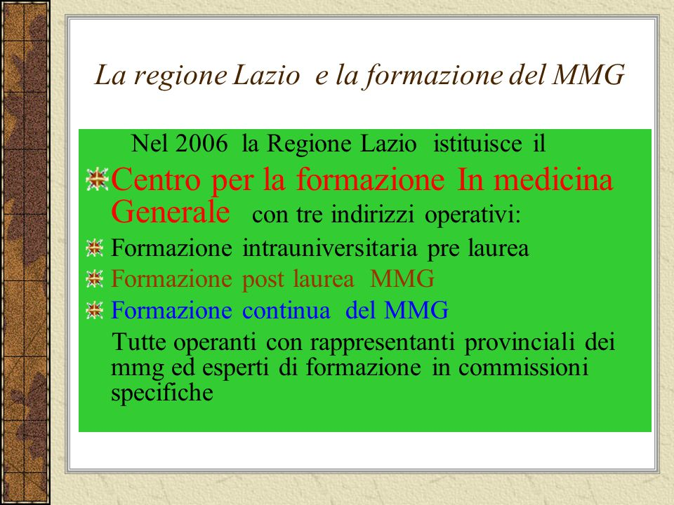 La regione Lazio e la formazione del MMG