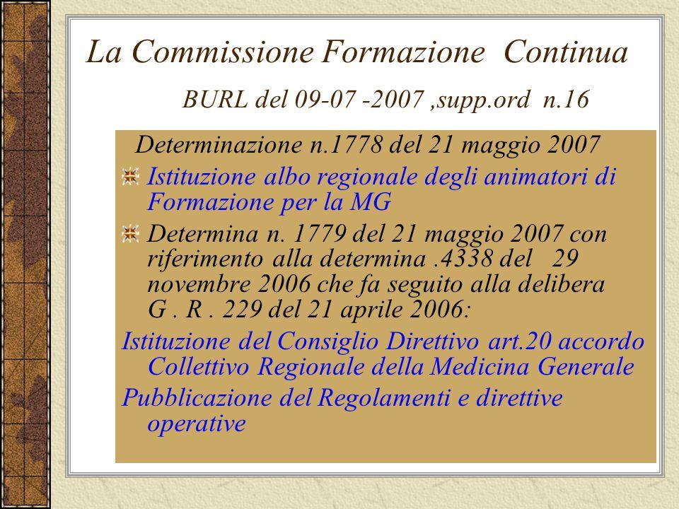La Commissione Formazione Continua BURL del 09-07 -2007 ,supp.ord n.16
