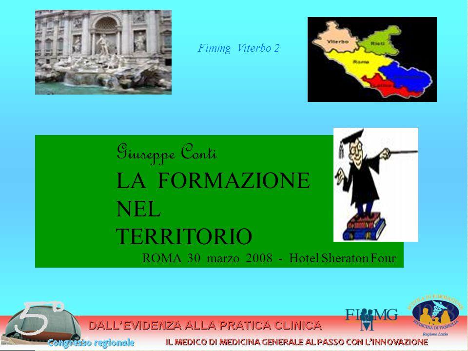 Giuseppe Conti LA FORMAZIONE NEL TERRITORIO