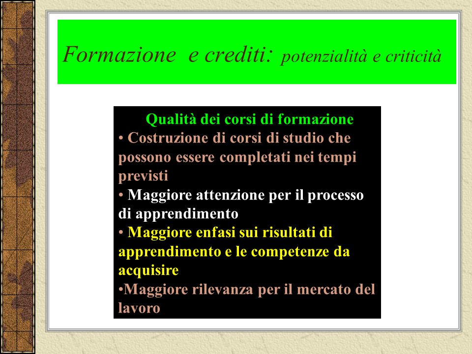 Formazione e crediti: potenzialità e criticità
