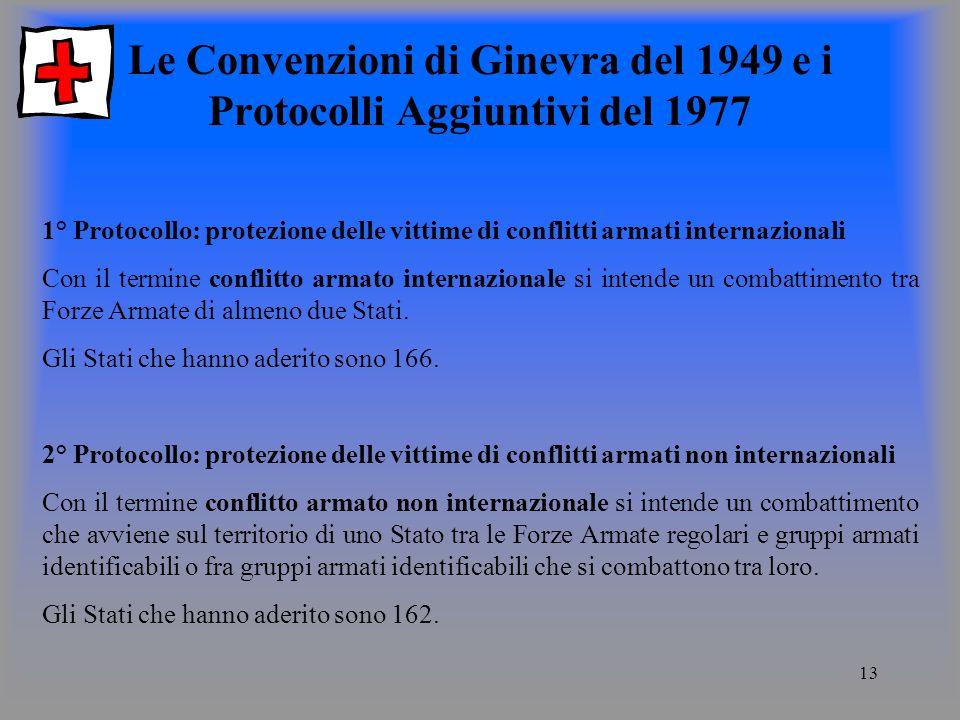 Le Convenzioni di Ginevra del 1949 e i Protocolli Aggiuntivi del 1977