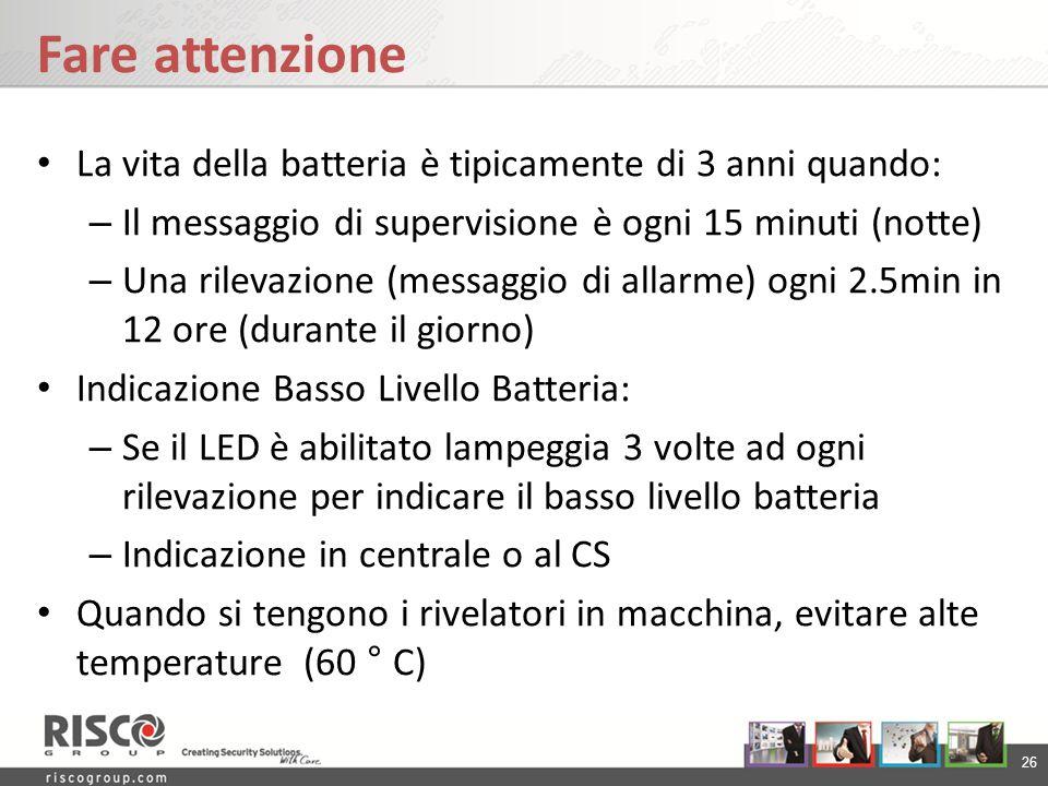 Fare attenzione La vita della batteria è tipicamente di 3 anni quando:
