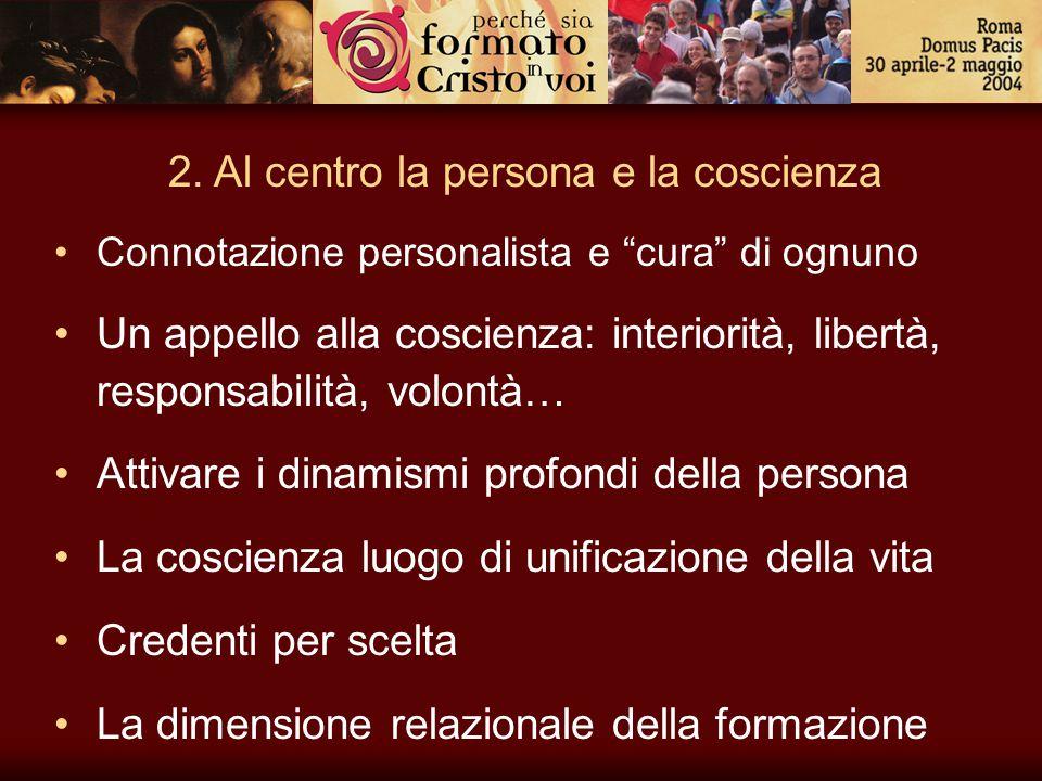 2. Al centro la persona e la coscienza