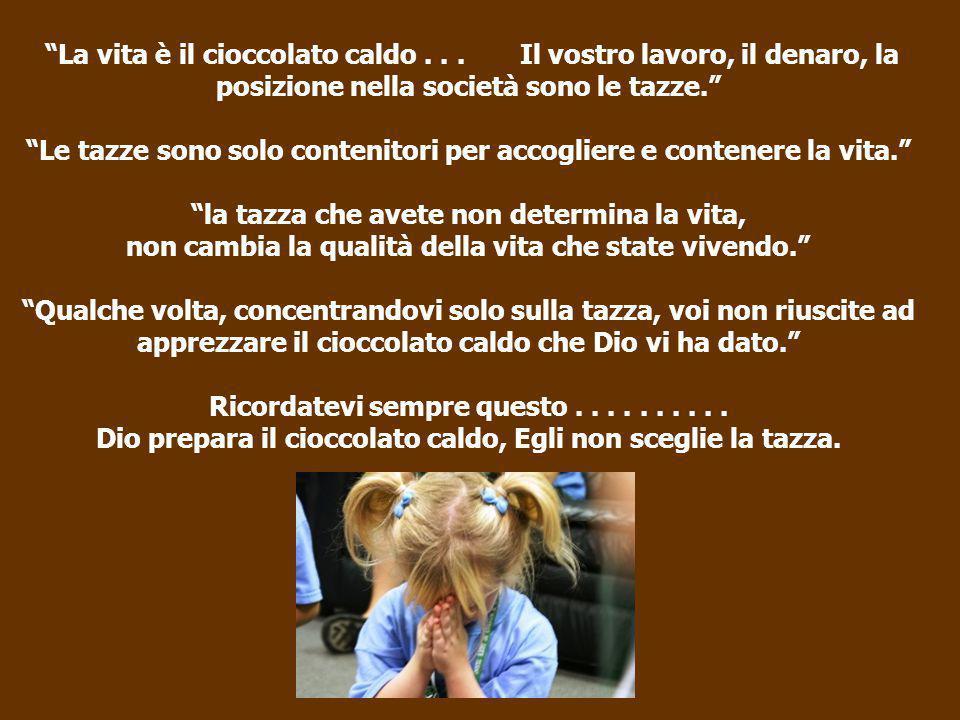 La vita è il cioccolato caldo