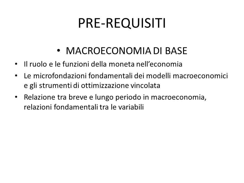 PRE-REQUISITI MACROECONOMIA DI BASE