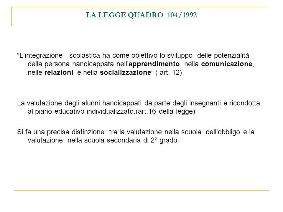 LA LEGGE QUADRO 104/1992