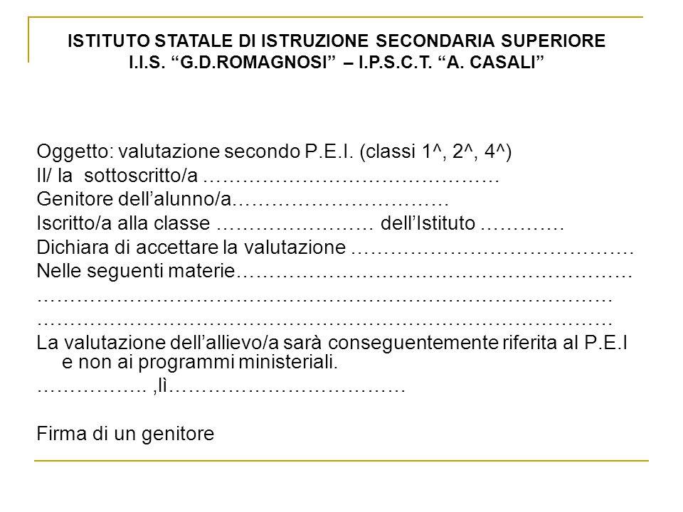 Oggetto: valutazione secondo P.E.I. (classi 1^, 2^, 4^)