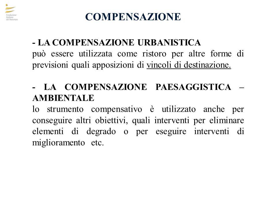 COMPENSAZIONE - LA COMPENSAZIONE URBANISTICA