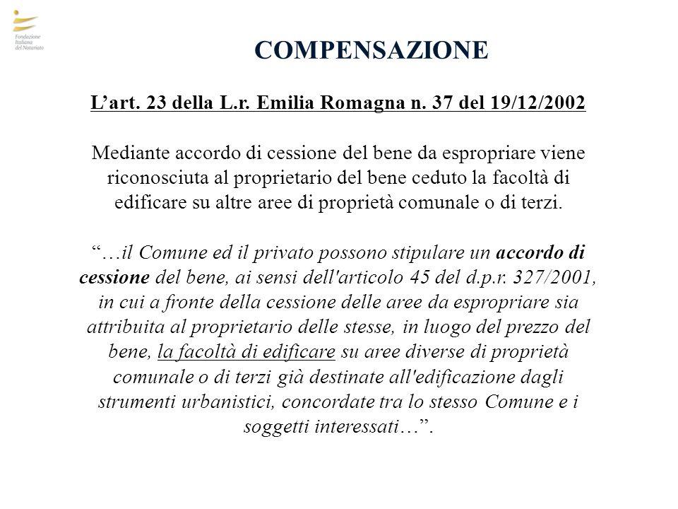 L'art. 23 della L.r. Emilia Romagna n. 37 del 19/12/2002