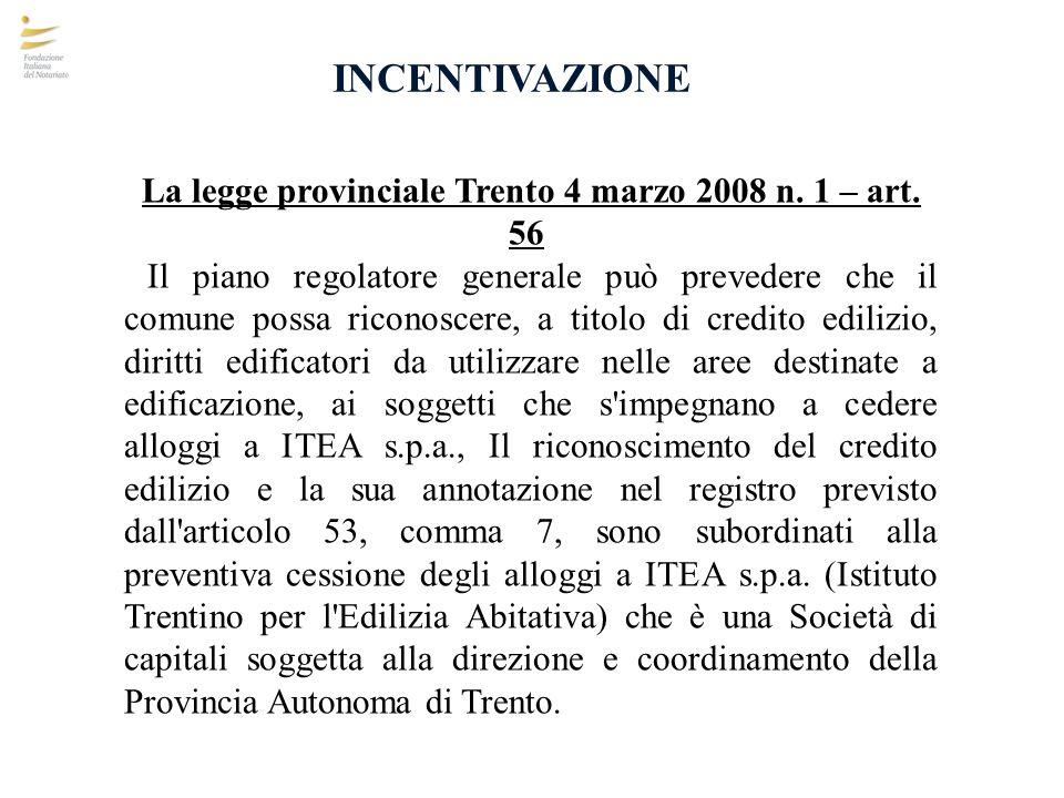 La legge provinciale Trento 4 marzo 2008 n. 1 – art. 56