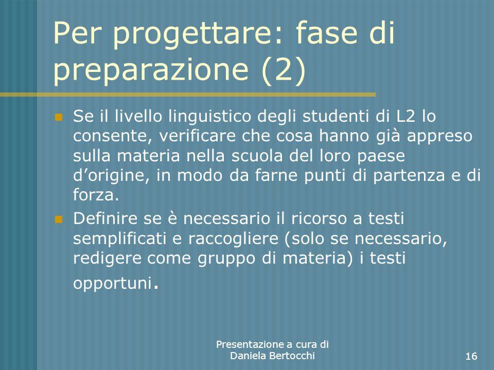Per progettare: fase di preparazione (2)