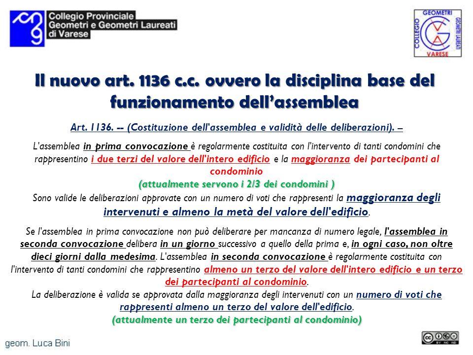 Il nuovo art. 1136 c.c. ovvero la disciplina base del funzionamento dell'assemblea