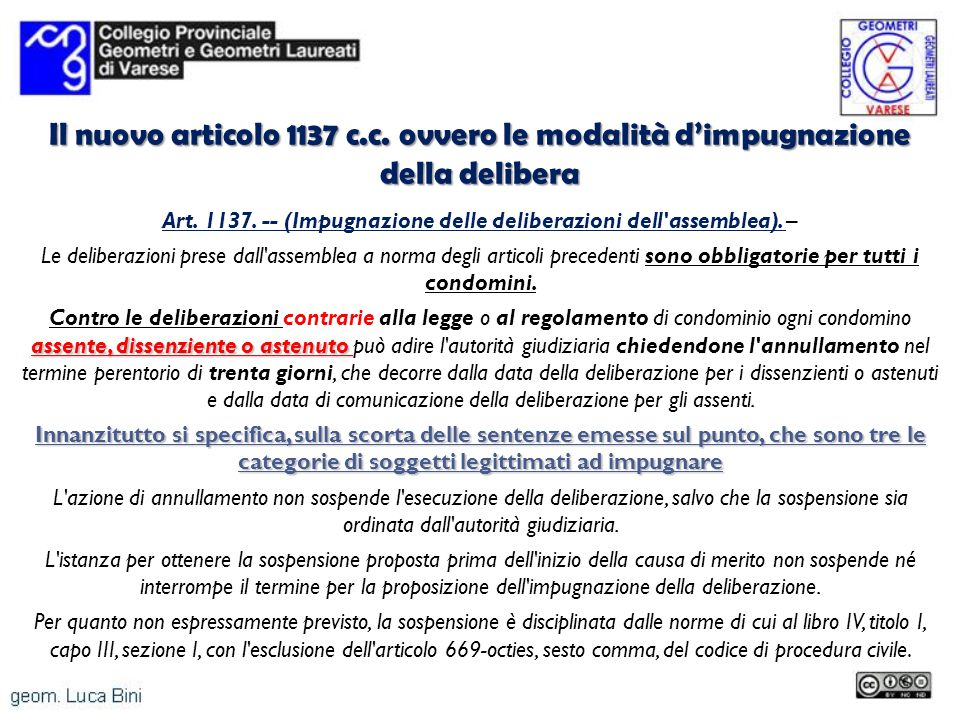 Il nuovo articolo 1137 c.c. ovvero le modalità d'impugnazione della delibera