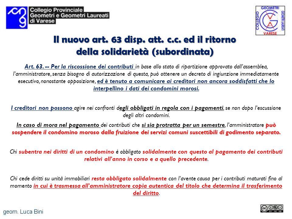 Il nuovo art. 63 disp. att. c.c. ed il ritorno della solidarietà (subordinata)