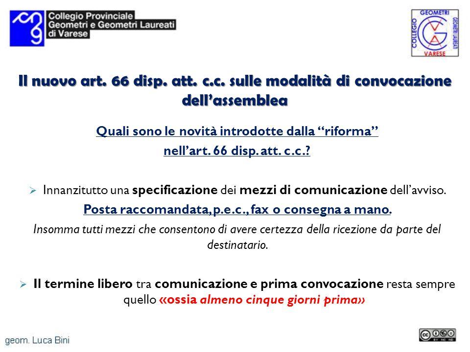 Il nuovo art. 66 disp. att. c.c. sulle modalità di convocazione dell'assemblea
